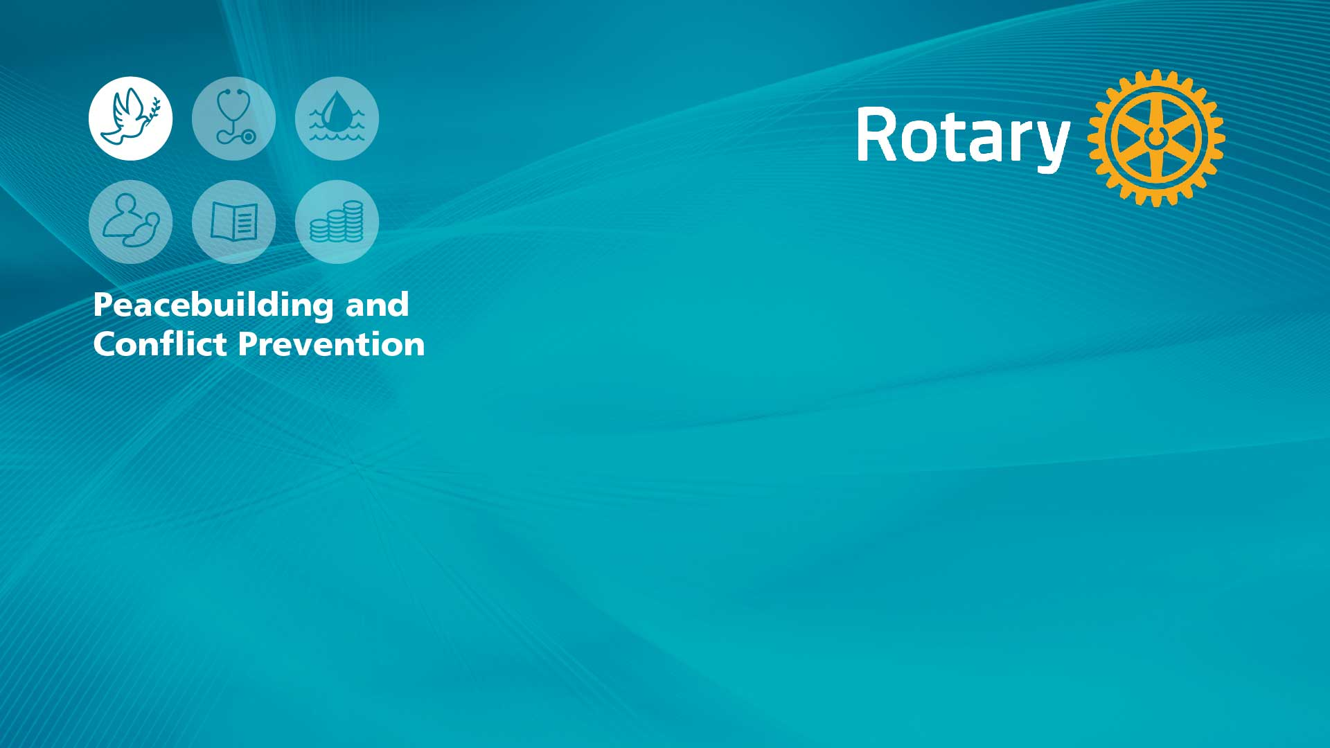 Rotary Peace and Conflict Prevention